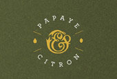 PAPAYE & CITRON